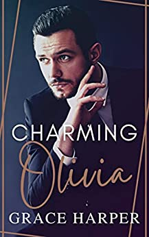 Charming Olivia (The Devoted Men Book 1) by [Grace Harper]