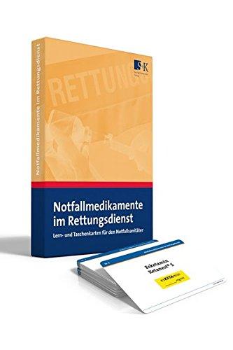 Notfallmedikamente im Rettungsdienst: Lern- und Taschenkarten für den Notfallsanitäter