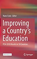 Improving a Country's Education: PISA 2018 Results in 10 Countries