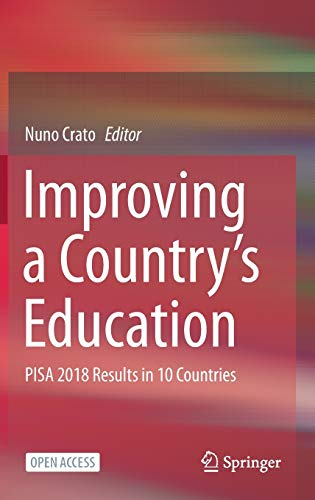 Improving a Countrys Education: Pisa 2018 Results in 10 Countries