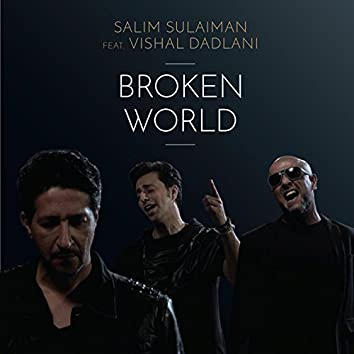 Broken World (feat. Vishal Dadlani) - Single