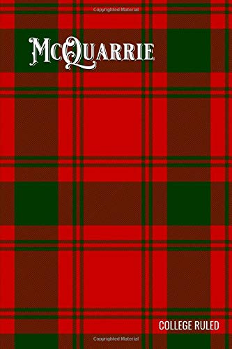 McQuarrie Tartan Composition Book, Matte Cover, College Ruled Pages: 6x9 Inches, 100 Pages, Personalized and Perfect for Class, Work, Journaling, Recipes, Notes