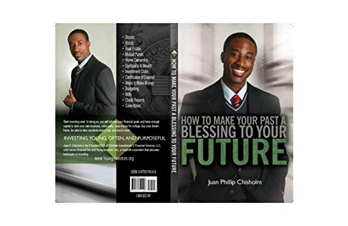 How to Make Your Past, A Blessing to Your Future: Financial Strategies for Young Investors (English Edition)