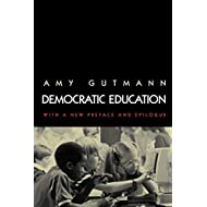Democratic Education: Revised Edition