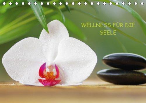 Wellness für die Seele (Tischkalender immerwährend DIN A5 quer)