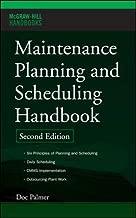 Maintenance Planning and Scheduling Handbook (McGraw-Hill Handbooks)