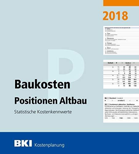 BKI Baukosten Positionen Altbau 2018: Statistische Kostenkennwerte
