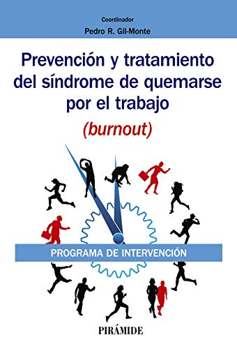 Prevención y tratamiento del síndrome de quemarse por el trabajo (burnout): Programa de intervenci