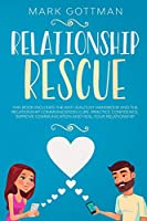 Relationship rescue: This book includes the Anti-Jealousy Handbook and the Relationship Communication Cure. Practice Confidence, Improve Communication and Heal your Relationship