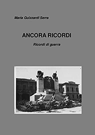 ANCORA RICORDI - Ricordi di guerra
