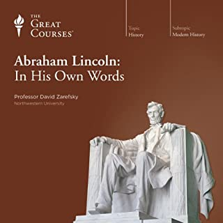 Abraham Lincoln: In His Own Words audiobook cover art