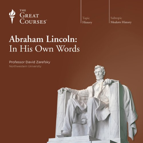 Abraham Lincoln: In His Own Words cover art