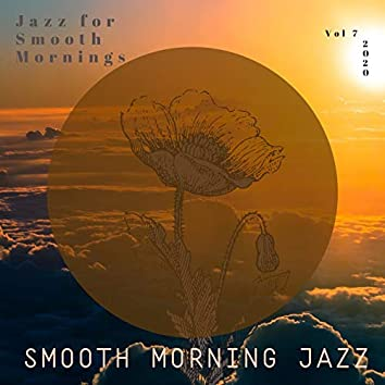Jazz for Smooth Mornings, Vol. 7