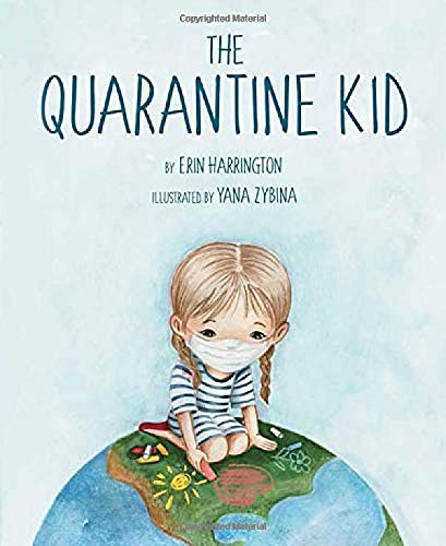 The Quarantine Kid
