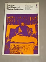 Practice and Theory of Tibetan Buddhism. Introd by the Dalai Lama 0394179056 Book Cover