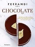 Chocolate: Recipes and Techniques from the Ferrandi School of Culinary Arts (Ferrandi, Paris)