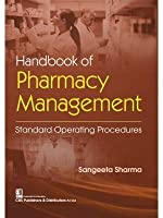 Handbook of Pharmacy Management: Standard Operating Procedures