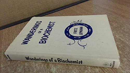 Wanderings of a Biochemist