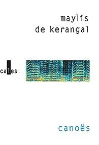 Canoës par Kerangal