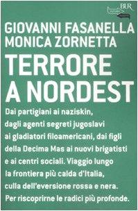 Terrore a nordest