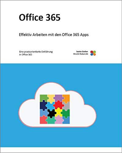 Office 365: Eine praxisorientierte Einführung in Office 365
