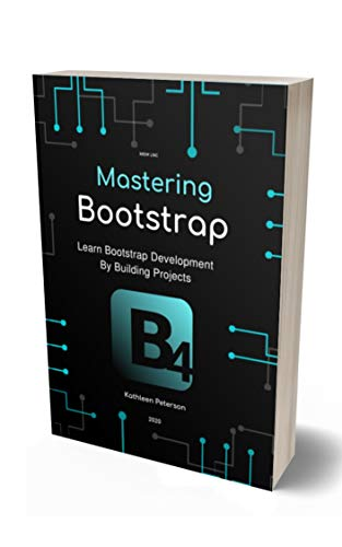 Mastering Bootstrap: Learn Bootstrap Development By Building Projects (English Edition)