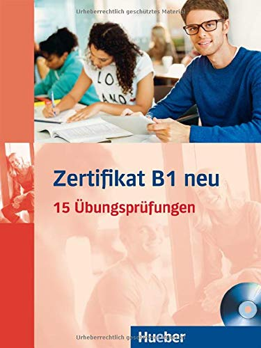 ZERTIFIKAT B1.NEU.(Ejerc.+MP3-CD ): 15 Übungsprüfungen. Deutsch als Fremdsprache (Examenes)