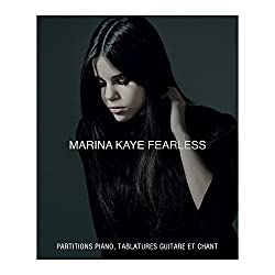 Partitions variété, pop, rock AEDE MUSIC KAYE MARINA - FEARLESS - PVG TAB Piano voix guitare tablatures