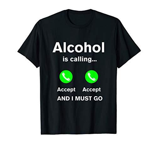 Alkohol ruft an | lustiges Geschenk | Party | Spruch T-Shirt