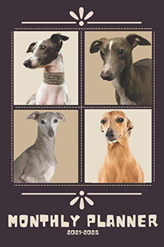 Italian Greyhound Monthly Planner 2021-2025: Perfect for Notes and Planning, 5 Years Monthly Planner and Organizer (2021-2025 Calendar, Diary)