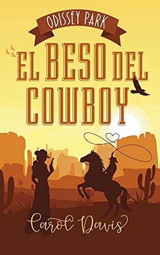 El beso del cowboy de Carol L. Davis