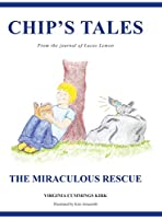 Chip's Tales: The Miraculous Rescue
