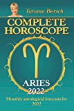 Complete Horoscope Aries 2022: Monthly Astrological Forecasts for 2022