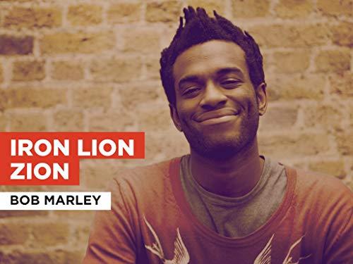Iron Lion Zion im Stil von Bob Marley