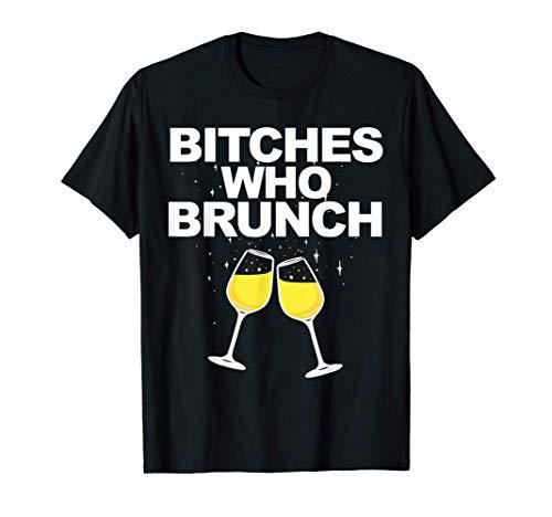Bitches who Brunch funny Mimosas Sunday Brunch Camiseta