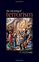 The Meaning of Terrorism