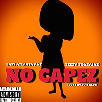 No CAPEZ (feat. Teezy Fontaine)