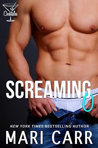 Screaming O: Steamy Alpha Dom Romance (Cocktales Book 4) (English Edition)