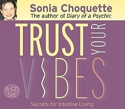Trust Your Vibes (0656629672229): Sonia Choquette