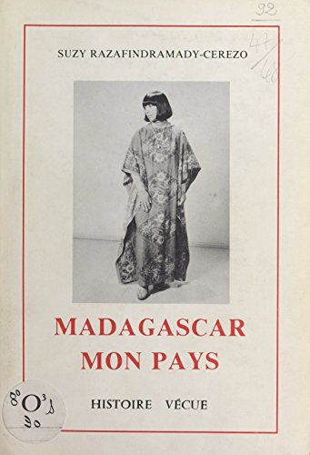 Madagascar, mon pays (French Edition)