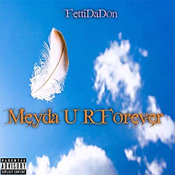 Meyda U R Forever