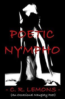 Poetic Nympho by [C. R. Lemons, Rouge Publishing]