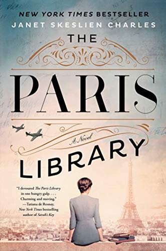 Compare Textbook Prices for The Paris Library: A Novel  ISBN 9781982134198 by Charles, Janet Skeslien