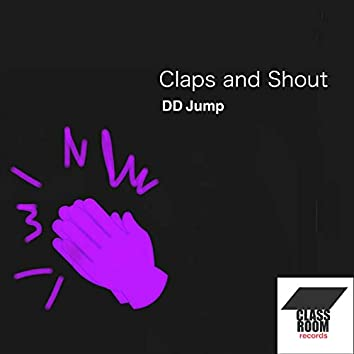Claps And Shout