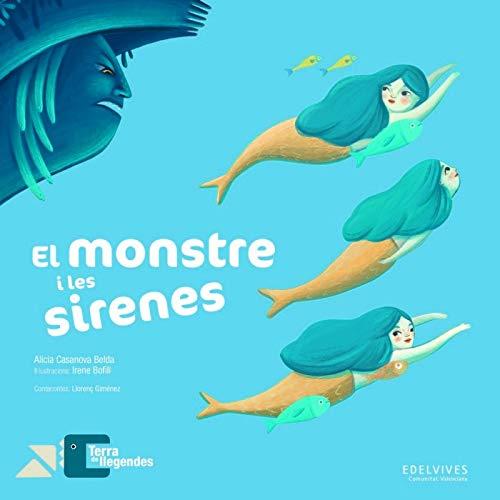 El monstre i les sirenes: 3 (Terra de llegendes)