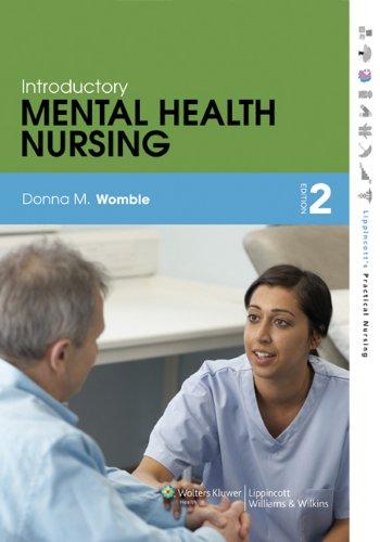 Introductory Mental Health Nursing (Lippincott's Practical Nursing)