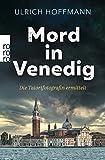 Ulrich Hoffmann: Mord in Venedig