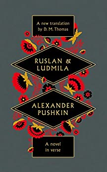 Ruslan and Ludmila by [D. M. Thomas]