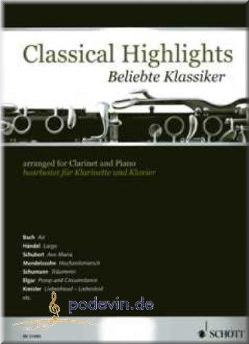 Classical Highlights - Beliebte Klassiker - Klarinette und Klavier Noten [Musiknoten]