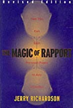 Magic of Rapport Revised Paperback – August 1, 2000